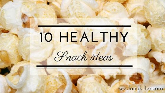 10 Healthy snack ideas.jpg